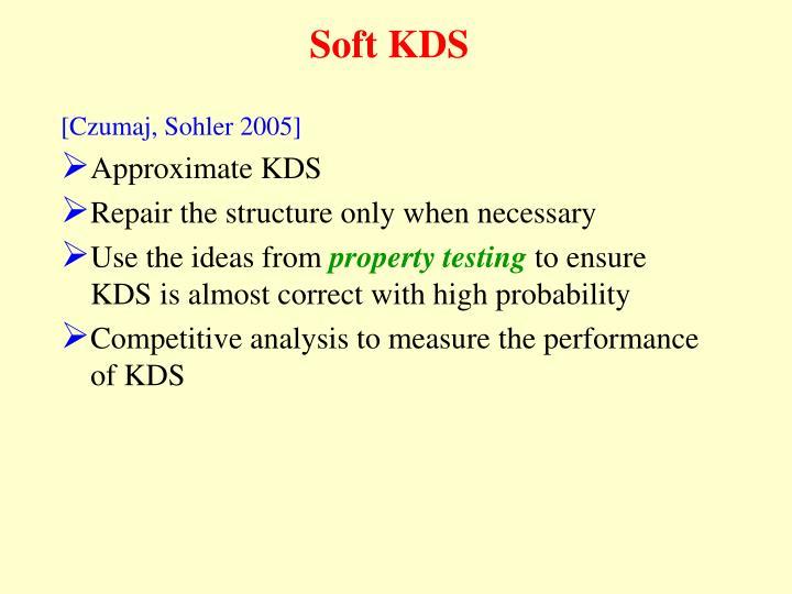 Soft KDS