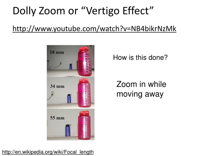 "Dolly Zoom or ""Vertigo Effect"""