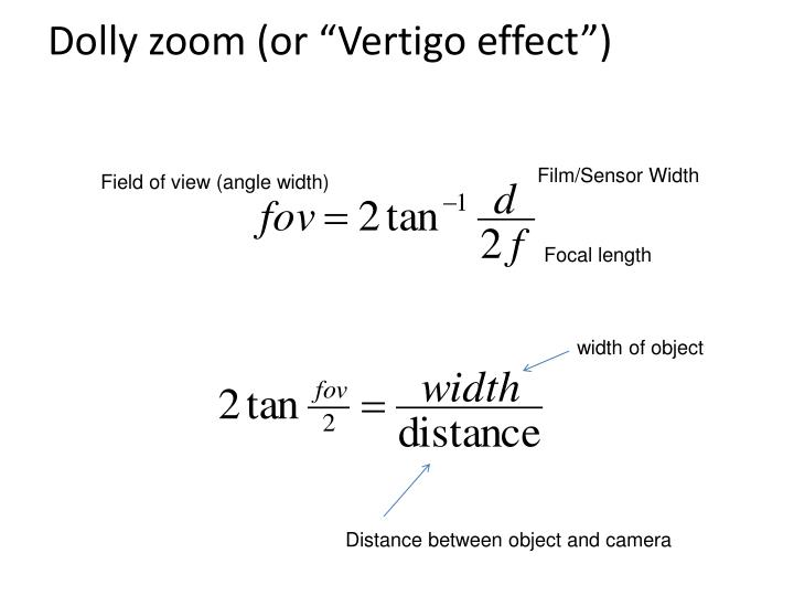 "Dolly zoom (or ""Vertigo effect"")"