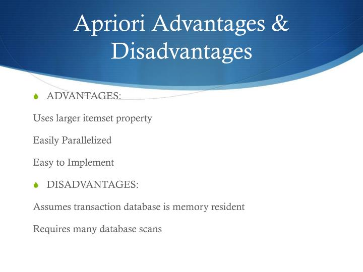 Apriori Advantages & Disadvantages