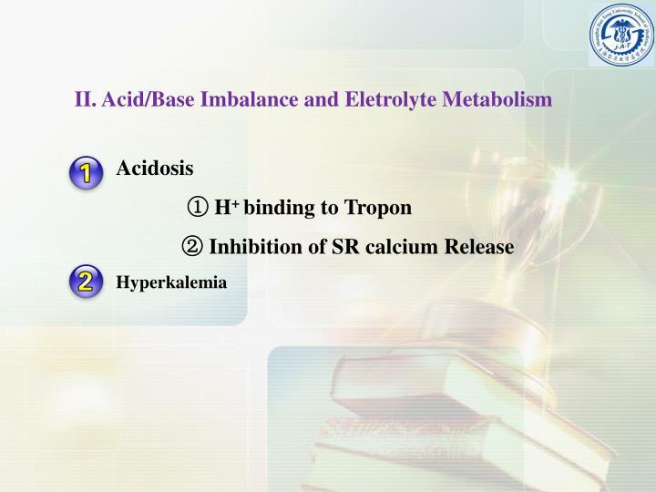 II. Acid/Base Imbalance and
