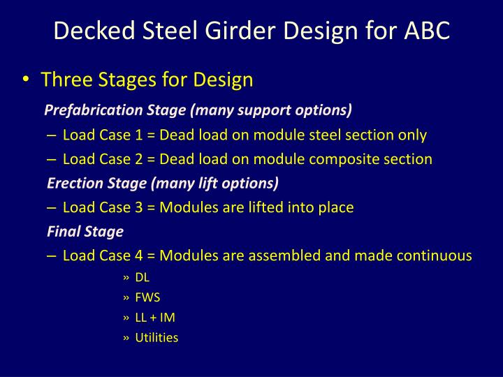 Decked Steel Girder Design for ABC