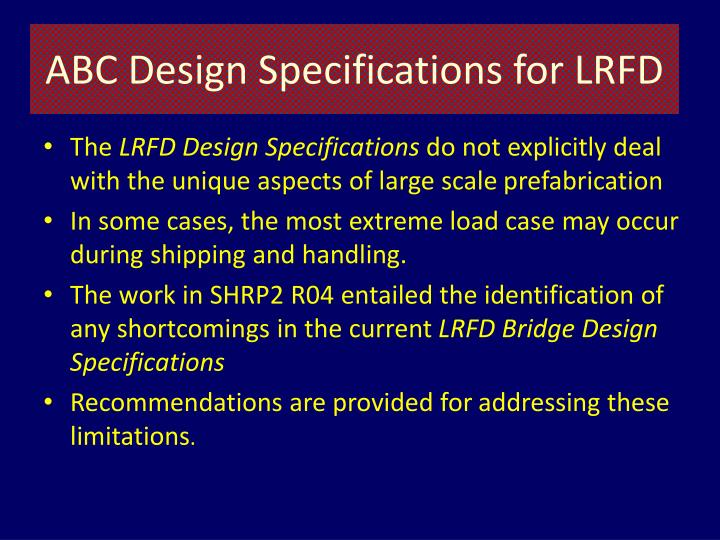 ABC Design Specifications for LRFD