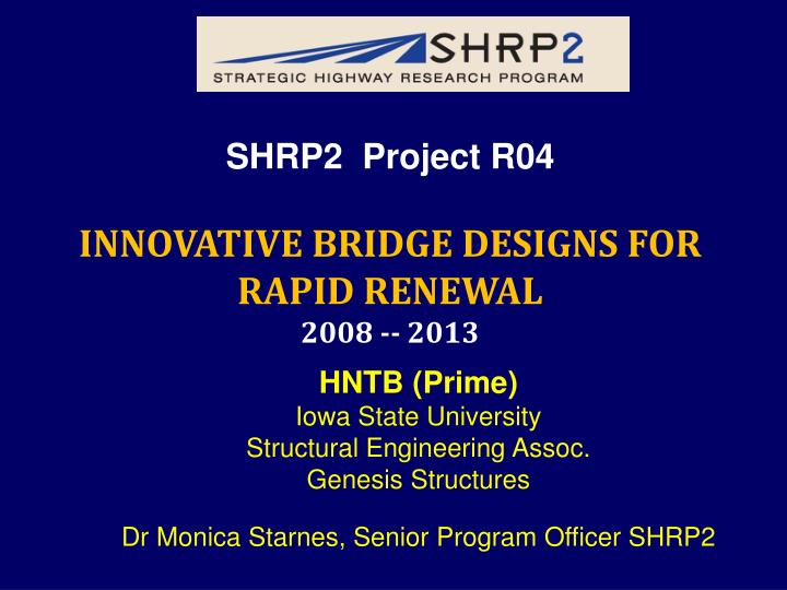 SHRP2  Project R04