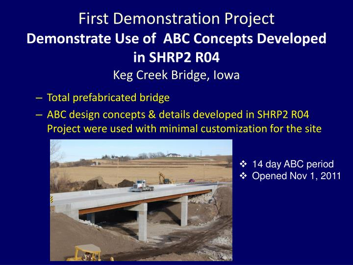 First Demonstration Project