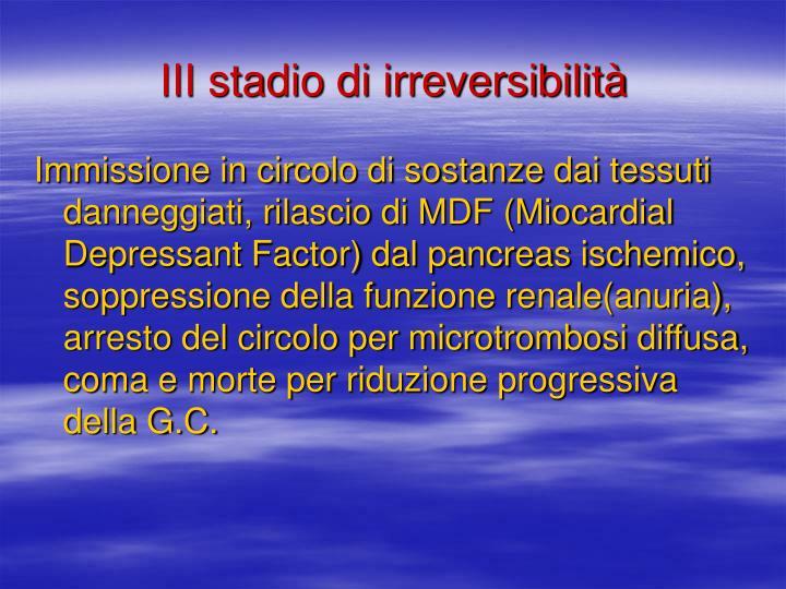 III stadio di irreversibilità
