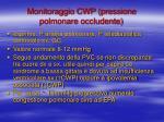 monitoraggio cwp pressione polmonare occludente