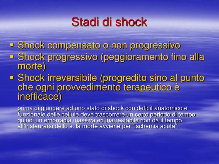 Stadi di shock