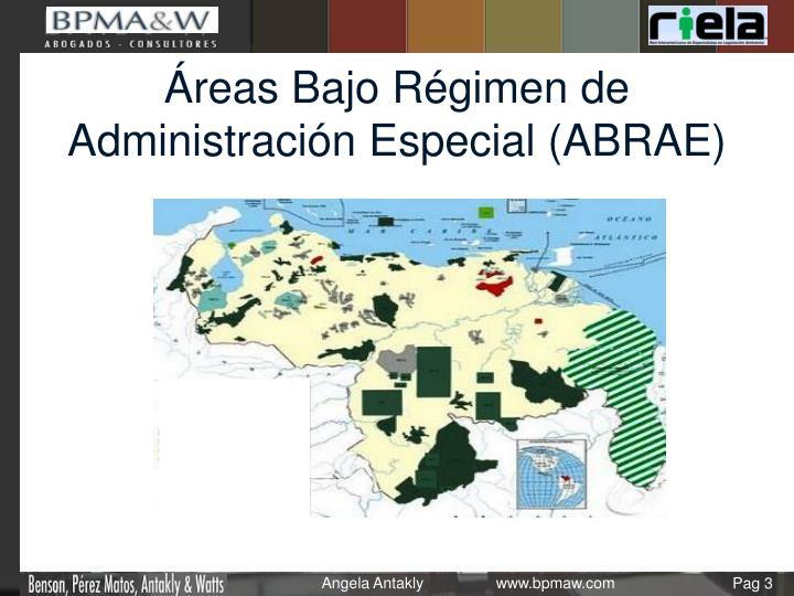 Áreas Bajo Régimen de Administración Especial (ABRAE)
