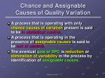 chance and assignable causes of quality variation