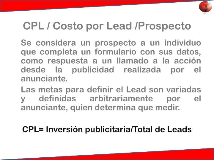 CPL / Costo por Lead /Prospecto