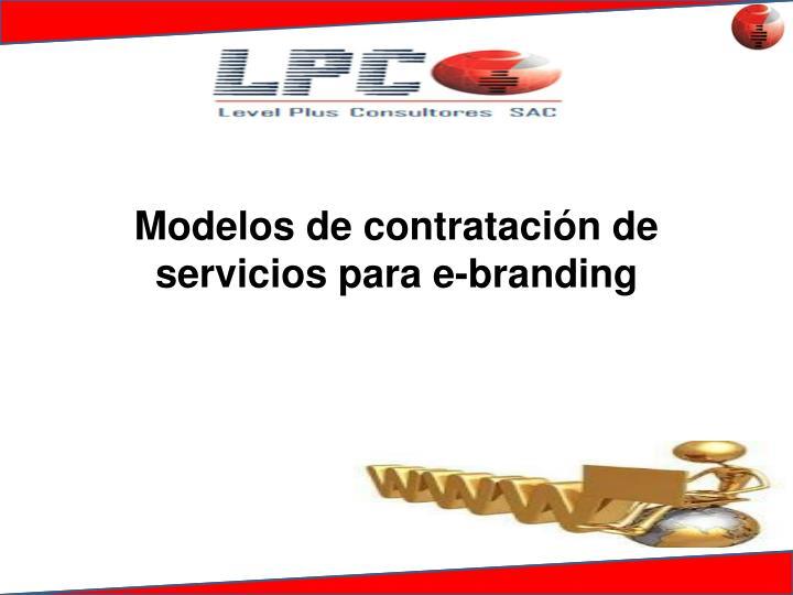 Modelos de contratación de servicios para e-