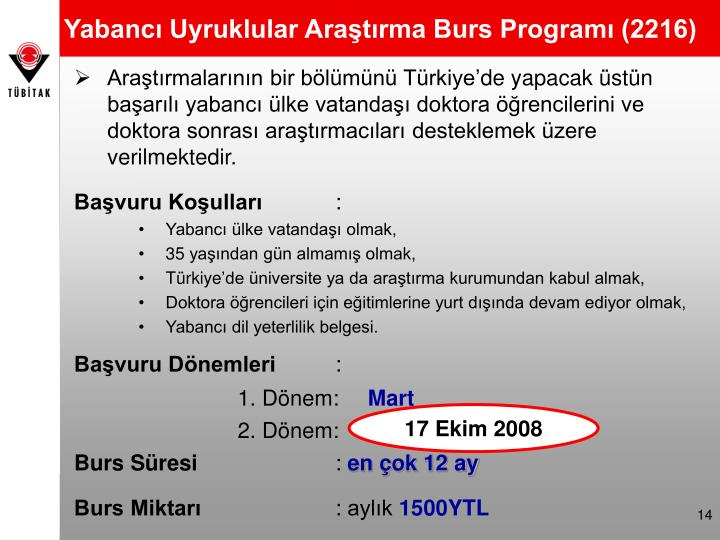 Yabancı Uyruklular Araştırma Burs Programı (2216)