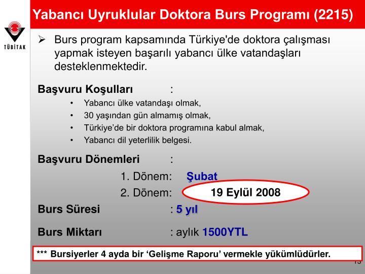 Yabancı Uyruklular Doktora Burs Programı (2215)