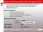 yabanc uyruklular doktora burs program 2215