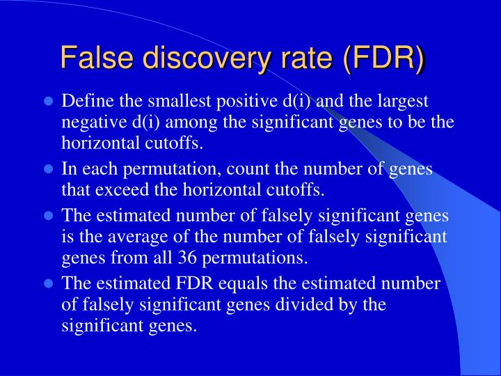 False discovery rate (FDR)