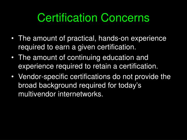 Certification Concerns
