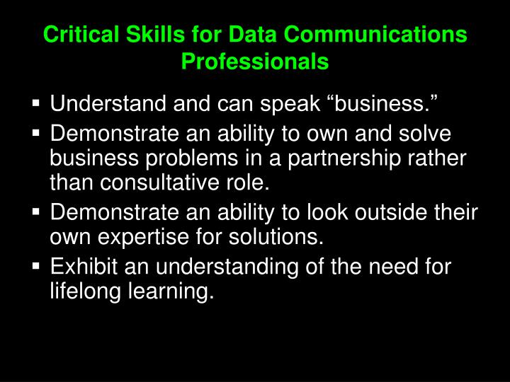 Critical Skills for Data Communications Professionals