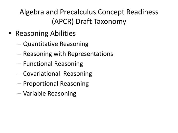 Algebra and Precalculus Concept Readiness (APCR) Draft Taxonomy