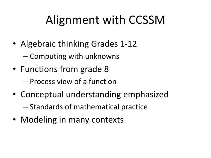 Alignment with CCSSM