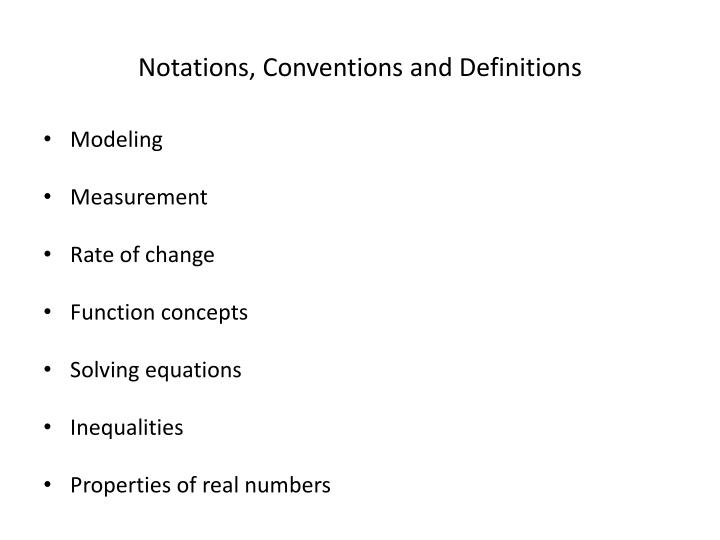 Notations, Conventions and Definitions
