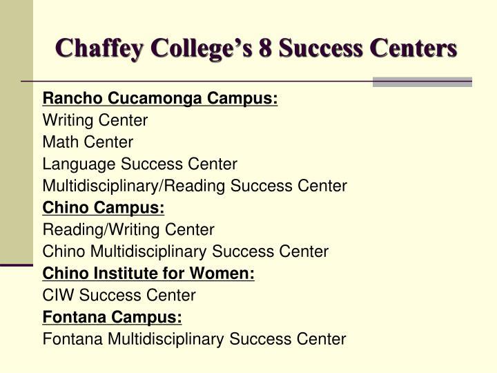 Chaffey College's 8 Success Centers