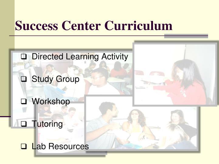 Success Center Curriculum