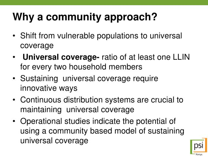 Why a community approach?