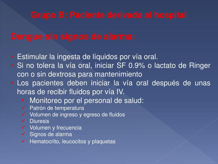 Grupo B: Paciente derivado al hospital