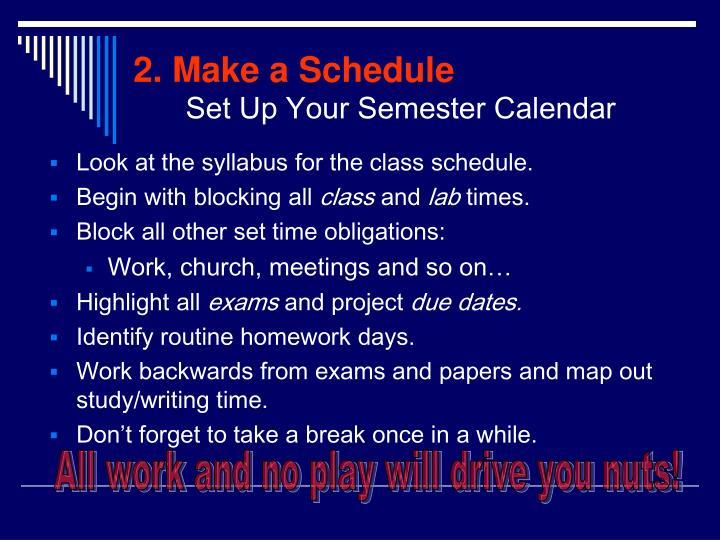 2. Make a Schedule