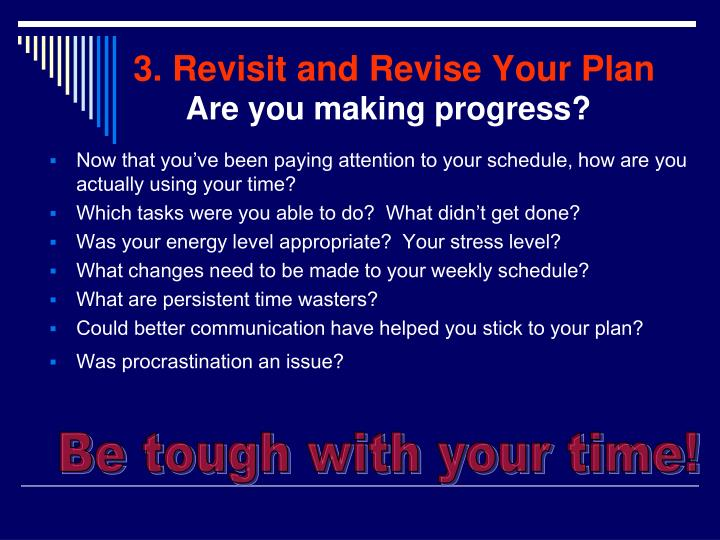 3. Revisit and Revise Your Plan