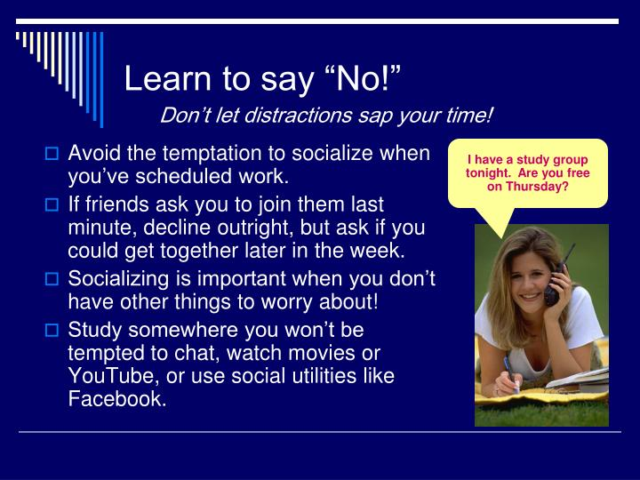 "Learn to say ""No!"""