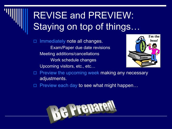 REVISE and PREVIEW: