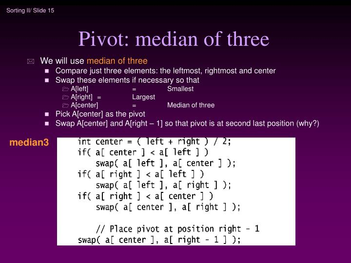 Pivot: median of three