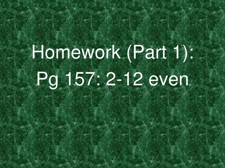 Homework (Part 1):