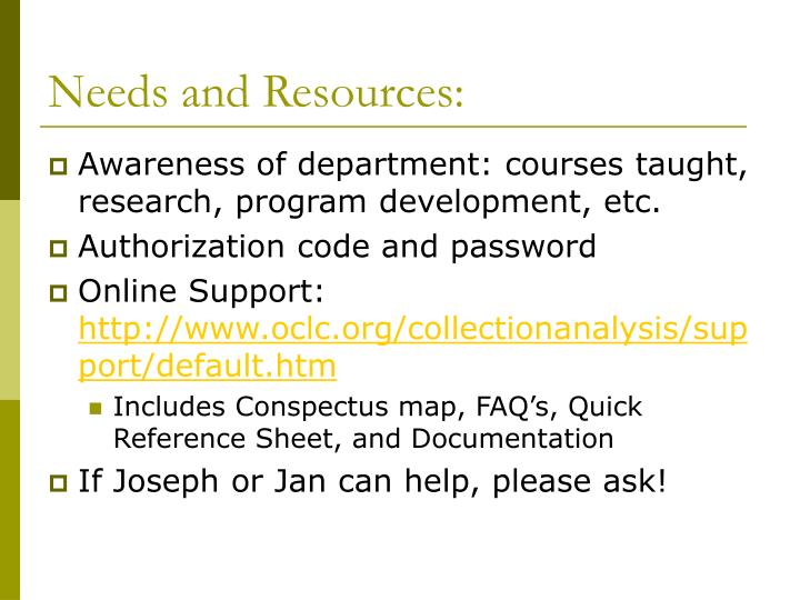Needs and Resources: