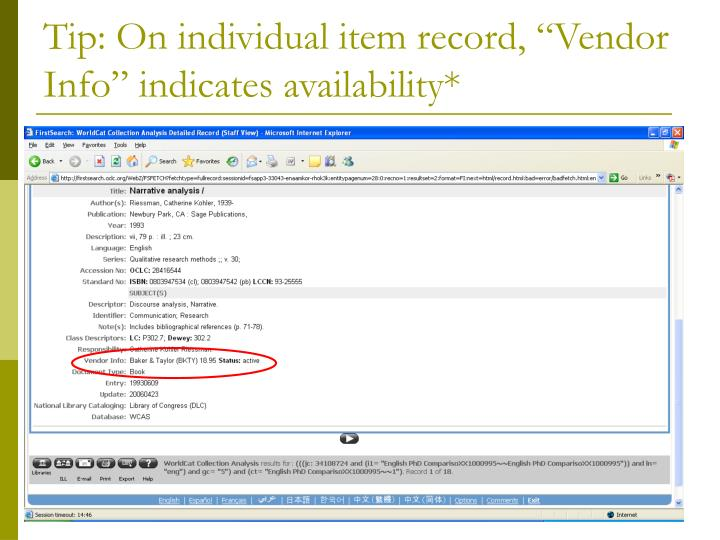 "Tip: On individual item record, ""Vendor Info"" indicates availability*"