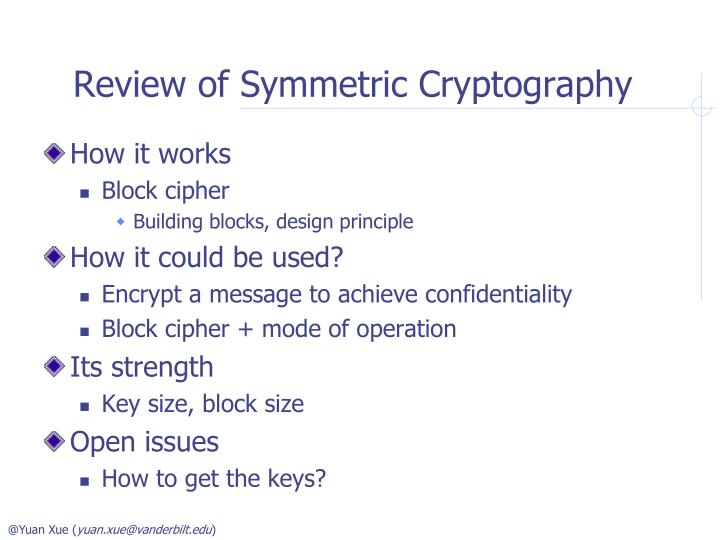 Review of Symmetric Cryptography