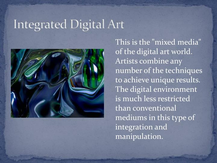 Integrated Digital Art
