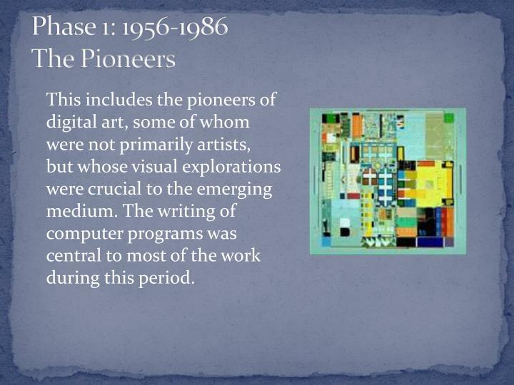 Phase 1: 1956-1986