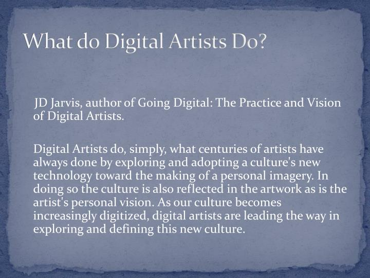 What do Digital Artists Do?