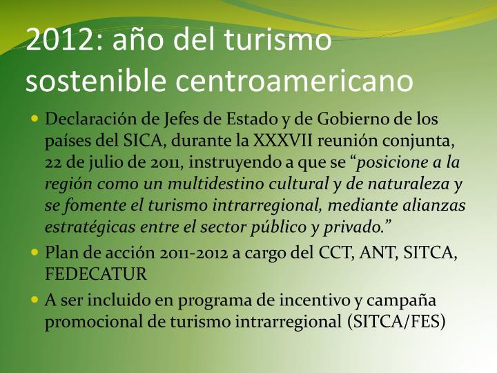 2012: año del turismo sostenible centroamericano