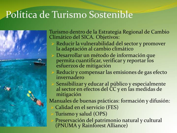 Turismo dentro de la Estrategia Regional de Cambio Climático del SICA. Objetivos: