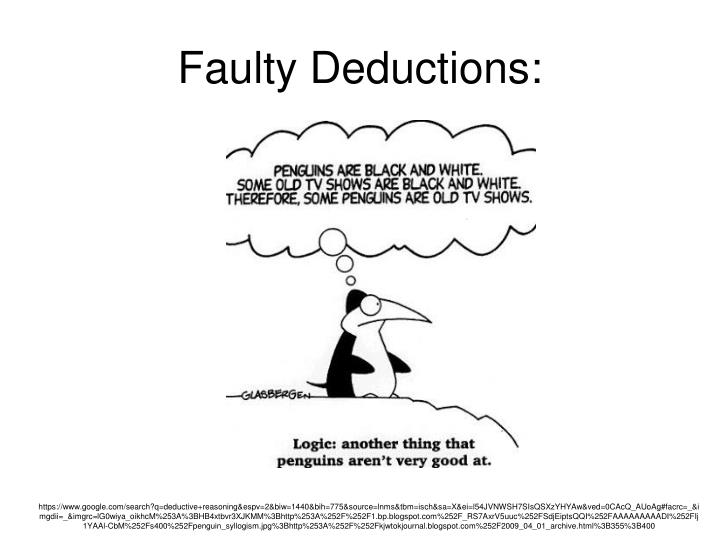 Faulty Deductions: