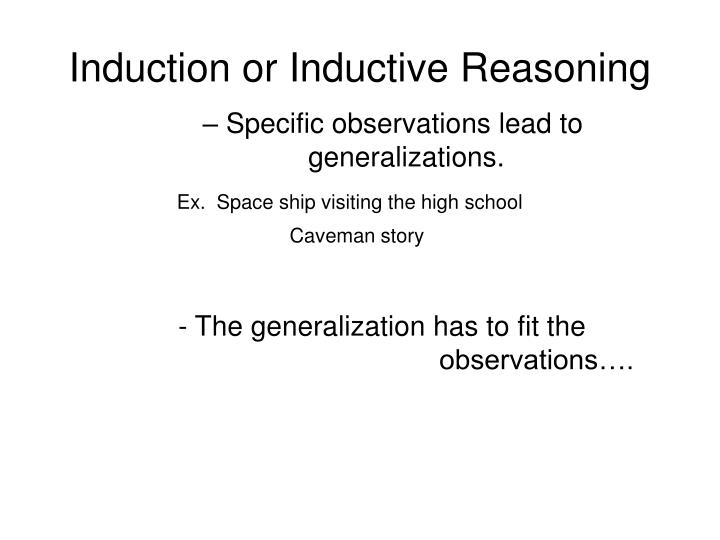 Induction or Inductive Reasoning