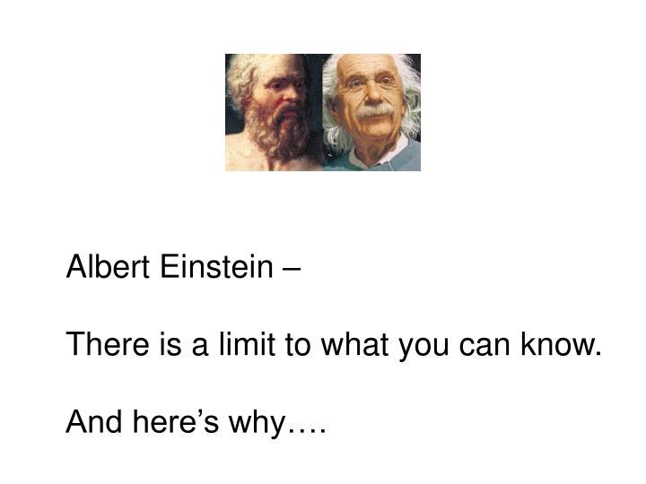 Albert Einstein –