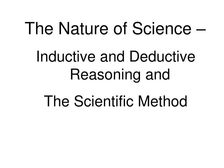 The Nature of Science –