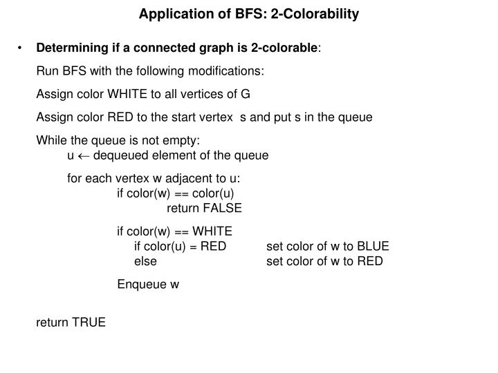 Application of BFS: 2-Colorability