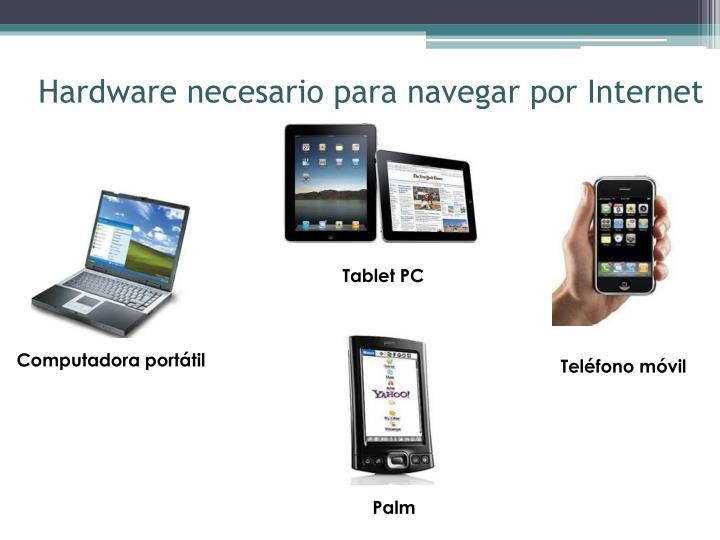 Hardware necesario para navegar por Internet