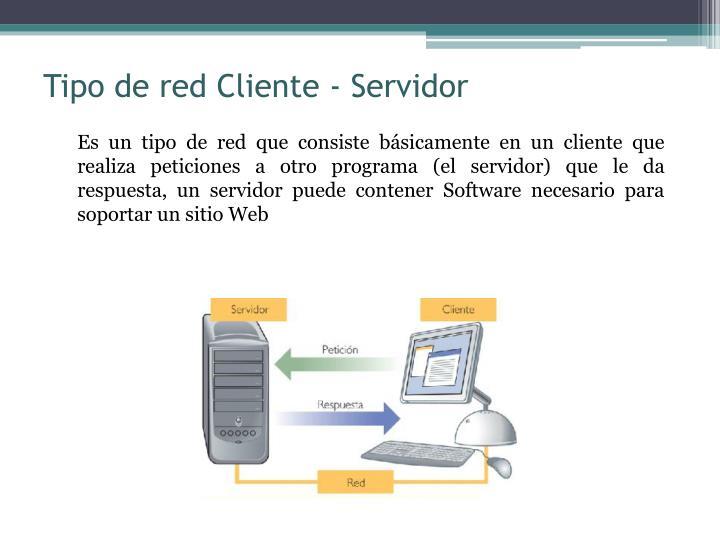 Tipo de red Cliente - Servidor